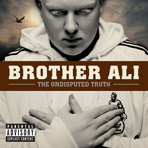 The Undisputed Truth by Brother Ali