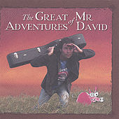The Great Adventures of Mr. David by Mr. David