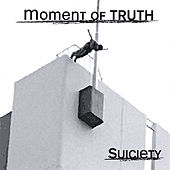 Suiciety by Moment Of Truth
