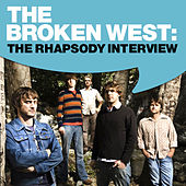 The Broken West: The Rhapsody Interview by The Broken West
