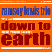 Down to Earth (Music from the Soil) by Ramsey Lewis