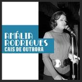 Cais de Outrora de Amalia Rodrigues