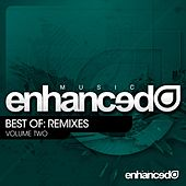 Enhanced Music Best Of: Remixes Vol. Two - EP by Various Artists