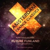 Future Funland (Remastering 2014) (Armin van Buuren Presents) by Perpetuous Dreamer