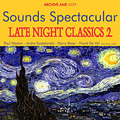 Sounds Spectacular: Late Night Classics Volume 2 von Various Artists