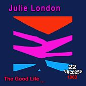 The Good Life by Julie London