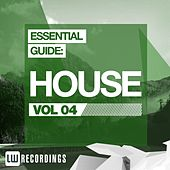 Essential Guide: House Vol. 04 - EP de Various Artists