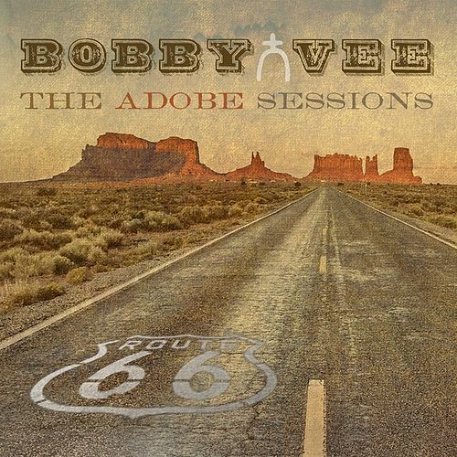 The Adobe Sessions by Bobby Vee