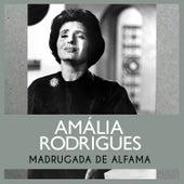 Madrugada de Alfama de Amalia Rodrigues
