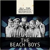 All the Greatest Masterpieces (Remastered) by The Beach Boys