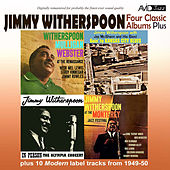 Four Classic Albums Plus (Goin' to Kansas City Blues / Witherspoon Mulligan Webster at the Renaissance / Jimmy Witherspoon at Monterey / In Person (Olympia Concert) [Remastered) de Jimmy Witherspoon