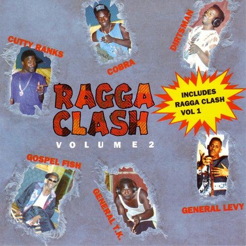 Ragga Clash (Vol. 1 and Vol. 2) by Various Artists