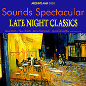 Sounds Spectacular: Late Night Classics Volume 1 de Various Artists