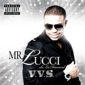 V.V.S. de Mr. Lucci