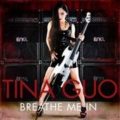 Breathe Me In von Tina Guo