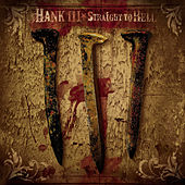 Straight To Hell (Clean Version) von Hank Williams III
