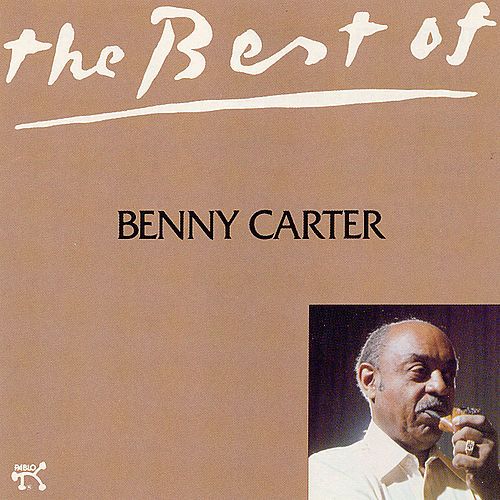 Best Of Benny Carter by Benny Carter