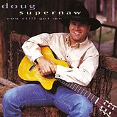 You Still Got Me by Doug Supernaw