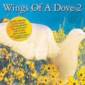 Wings Of A Dove, Vol. 2 von Various Artists