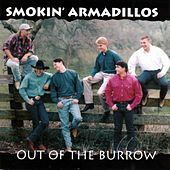 Out Of The Burrow by Smokin' Armadillos