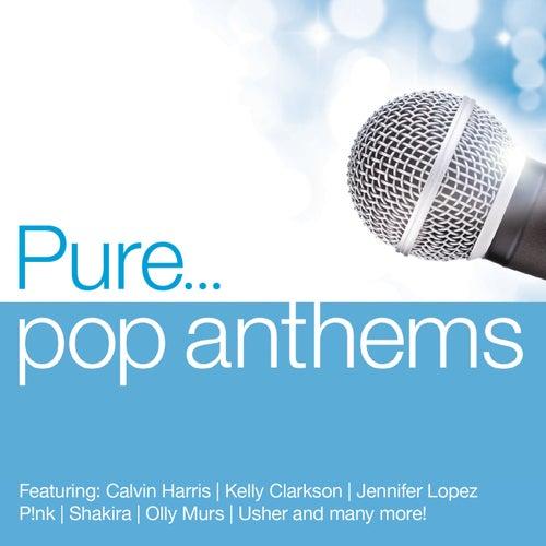 Pure... Pop Anthems de Various Artists