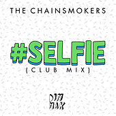 #Selfie de The Chainsmokers
