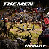 This Way by The Men
