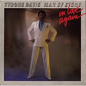 Man of Stone (In Love Again) by Tyrone Davis
