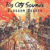 Big City Sounds by Blossom Dearie