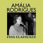 Fria Claridade de Amalia Rodrigues