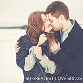 50 Greatest Love Songs by Various Artists