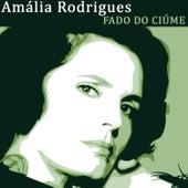 Fado do Ciúme de Amalia Rodrigues