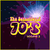 The Sensational 70's Vol 3 de Various Artists