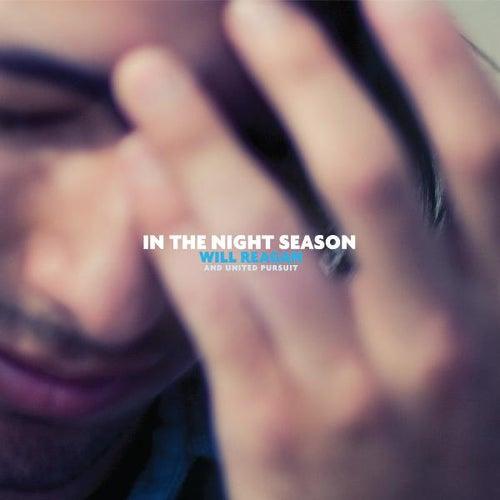 In the Night Season by Will Reagan