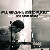 Live at the Banks House by Will Reagan