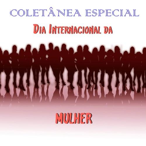 Coletânea Especial 'Dia Internacional da Mulher' by Various Artists