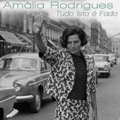 Tudo Isto É Fado de Amalia Rodrigues