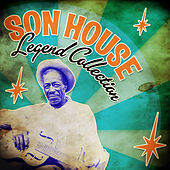 Legend Collection by Son House