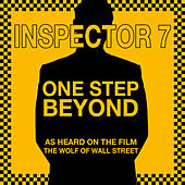One Step Beyond (As Heard on the Film the Wolf of Wall Street) von Inspector 7