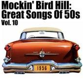 Mockin' Bird Hil: Great Songs of 50s, Vol. 10 de Various Artists