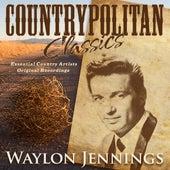 Countrypolitan Classics - Waylon Jennings de Waylon Jennings