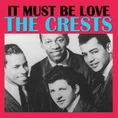 It Must Be Love de The Crests