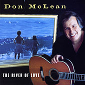 The River Of Love by Don McLean