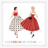Las Chicas de los 60 Vol. 1 by Various Artists