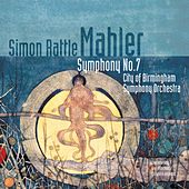 Mahler - Symphony No 7 by Sir Simon Rattle