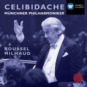 Roussel: Orchestral Suites; Milhaud: Suite Francaise, Percussion Concerto von Sergiu Celibidache