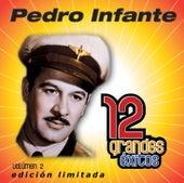 12 Grandes exitos Vol. 2 van Pedro Infante