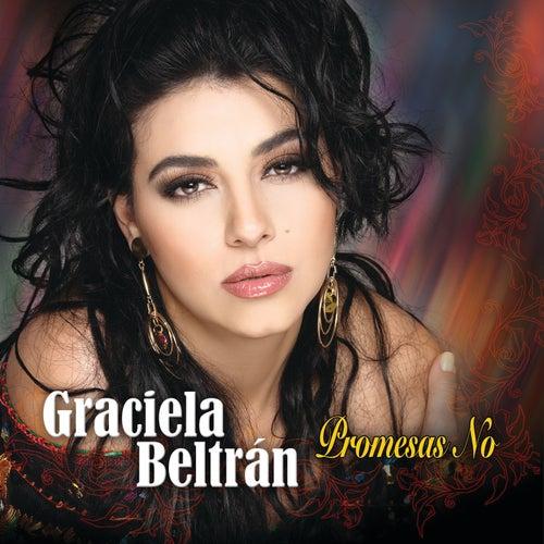 Promesas No by Graciela Beltrán