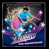 Eternity: The Soundtrack von Various Artists