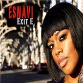 Exit E by Esnavi